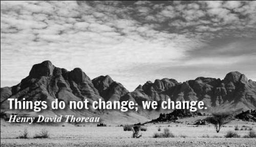Lucrurile nu se schimba .. doar noi ne schimbam